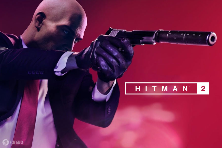 بازی Hitman 2 به همراه نقد و بررسی